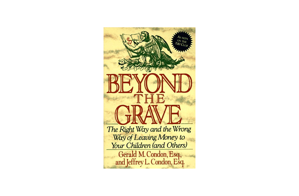 Beyond the Grave – Jeffrey L. Condon – Book Notes and Takeaways