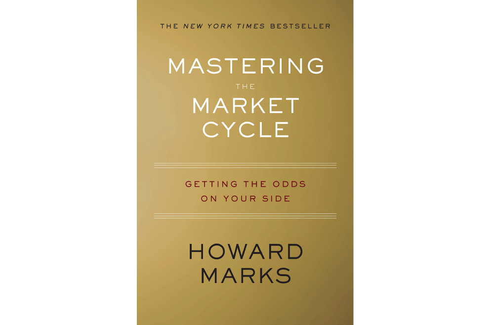 Mastering the Market Cycle – Howard Marks – Book Notes and Takeaways