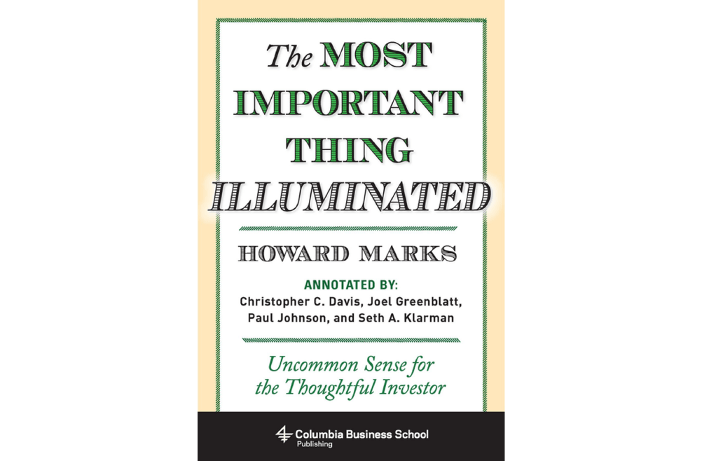 The Most Important Thing – Howard Marks – Book Notes and Takeaways