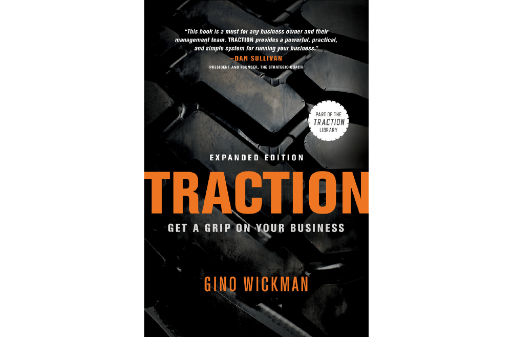 Traction – Gino Wickman – Book Notes and Takeaways